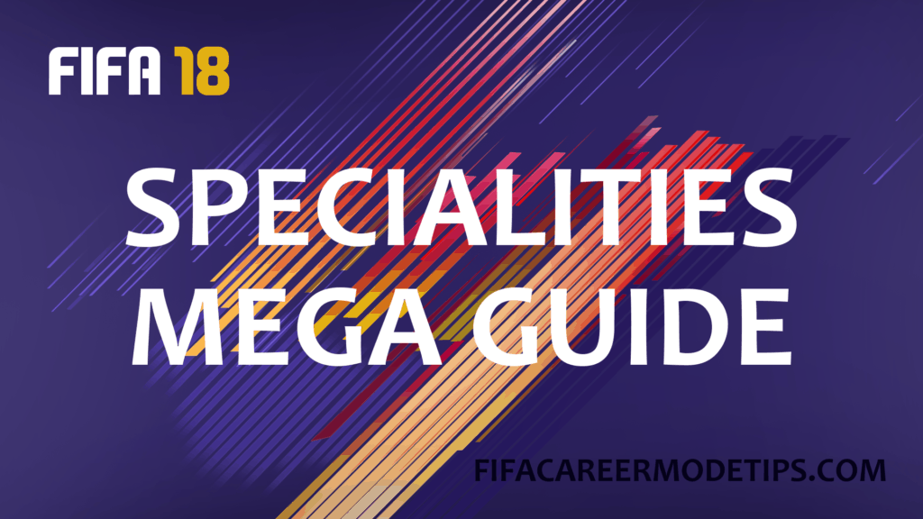 Specialities Mega Guide