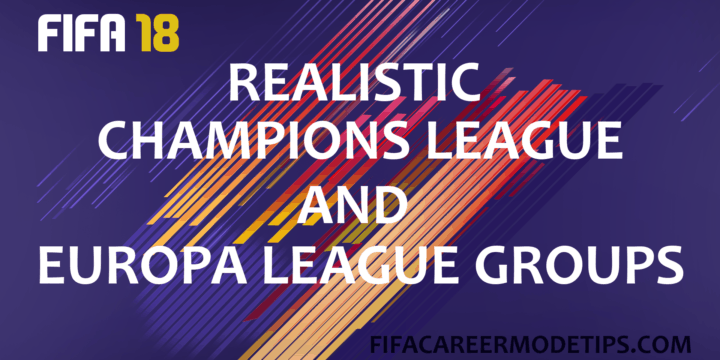 Realistic Champions League and Europa League Groups