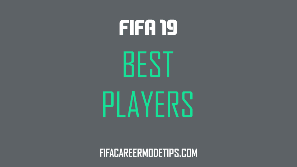 Best Players in FIFA 19