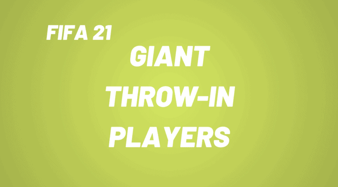 Giant Throw-In Players in FIFA 21